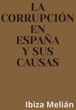 LA-CORRUPCIÓN-EN-ESPAÑA-Y-SUS-CAUSAS-p