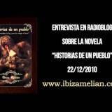 """Entrevista a Ibiza Melián sobre su novela """"Historias de un pueblo"""" (22/12/2010)"""