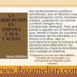 Frase del libro La corrupción en España y sus causas, de la escritora Ibiza Melián