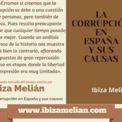 Frase sobre el origen de la corrupción en España, de la escritora Ibiza Melián