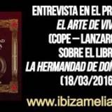 Entrevista en el programa El Arte de Vivir (Cope – Lanzarote) sobre el libro La Hermandad de Doña Blanca (18/03/2016)