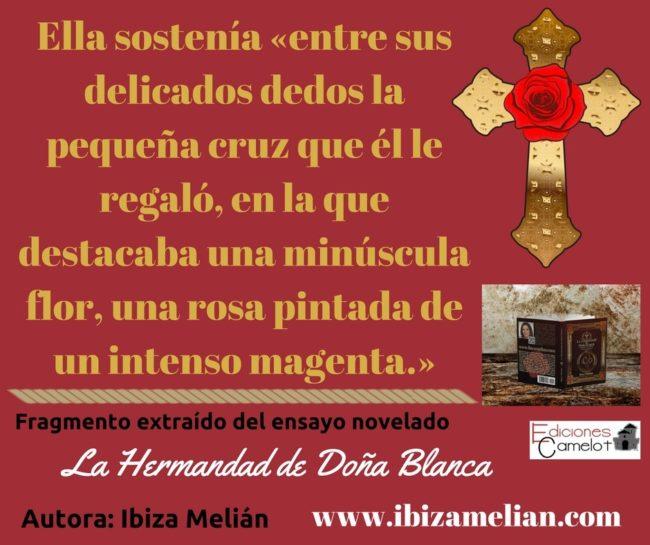 Frase sobre la cruz con la rosa, de Ibiza Melián