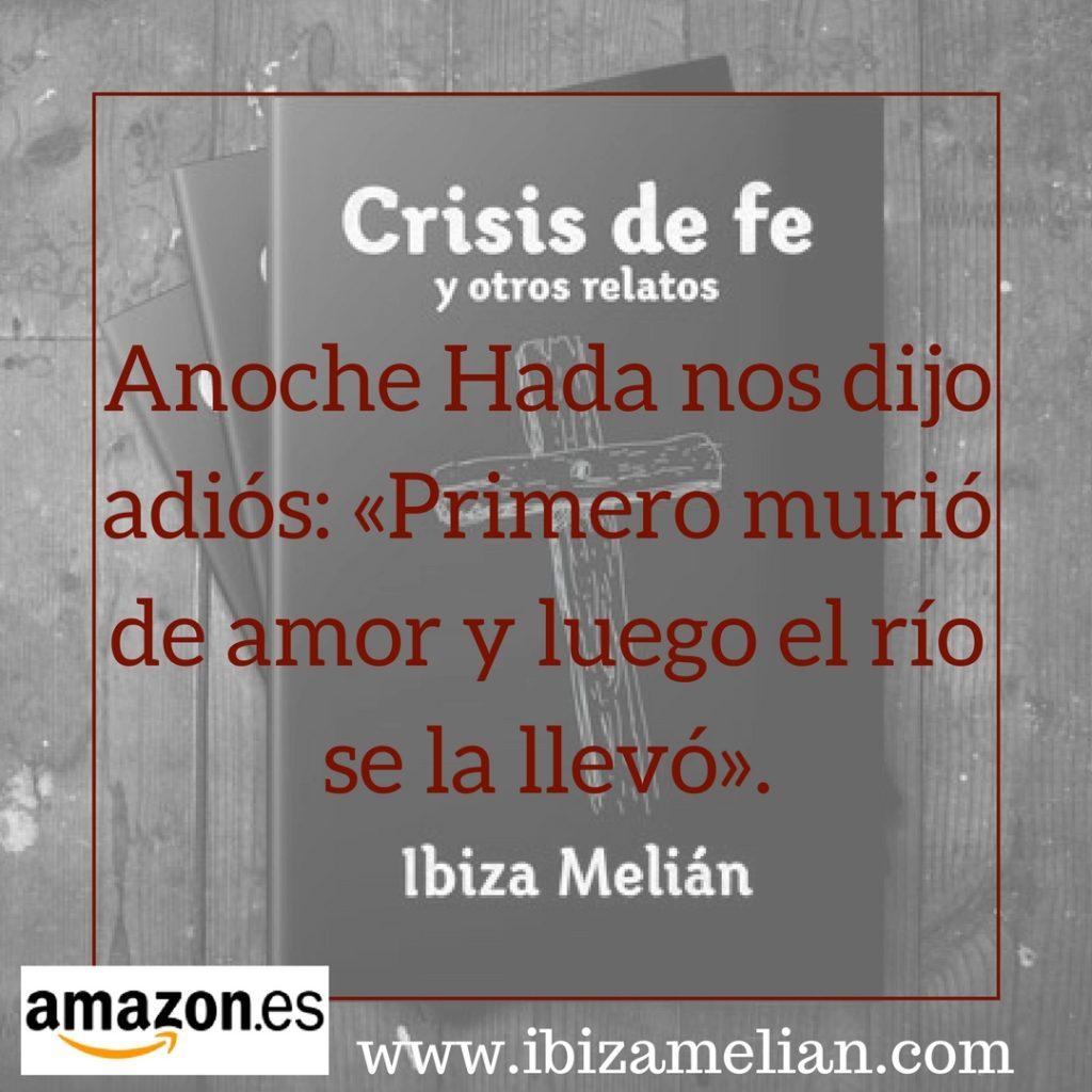 Morir de amor, de Ibiza Melián