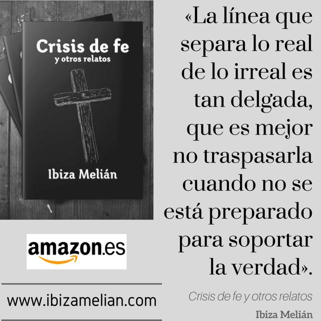 Frase del libro Crisis de fe y otros relatos, de Ibiza Melián