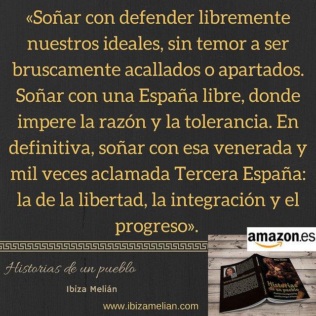 Frase sobre la Tercera España, de la escritora Ibiza Melián