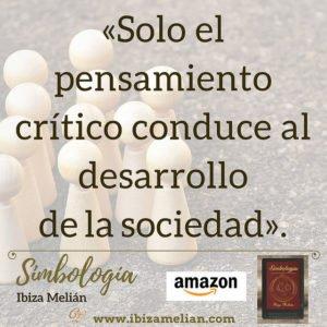 Frase sobre el pensamiento crítico, de la escritora Ibiza Melián.