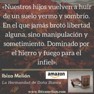 Frase de la escritora Ibiza Melián
