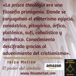Frase sobre la prisca theología