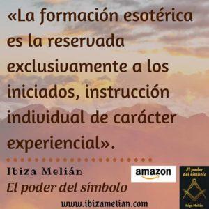 Frase sobre la formación esotérica, de la escritora Ibiza Melián