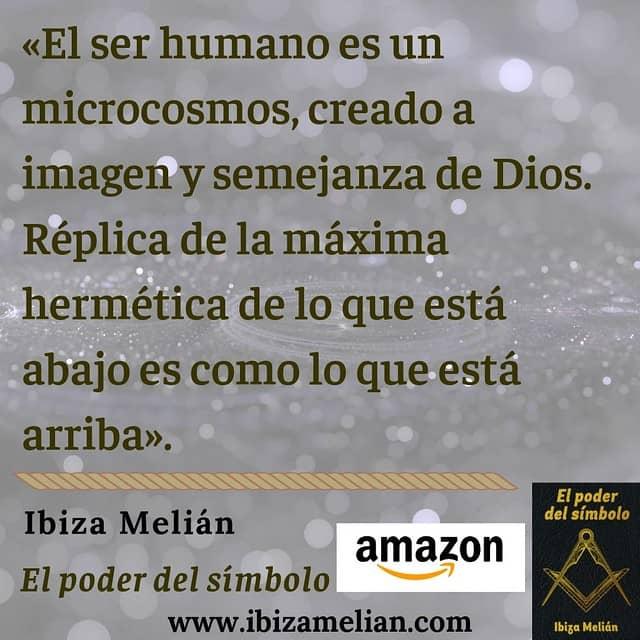 Frase sobre el ser humano como microcosmos, de la escritora Ibiza Melián