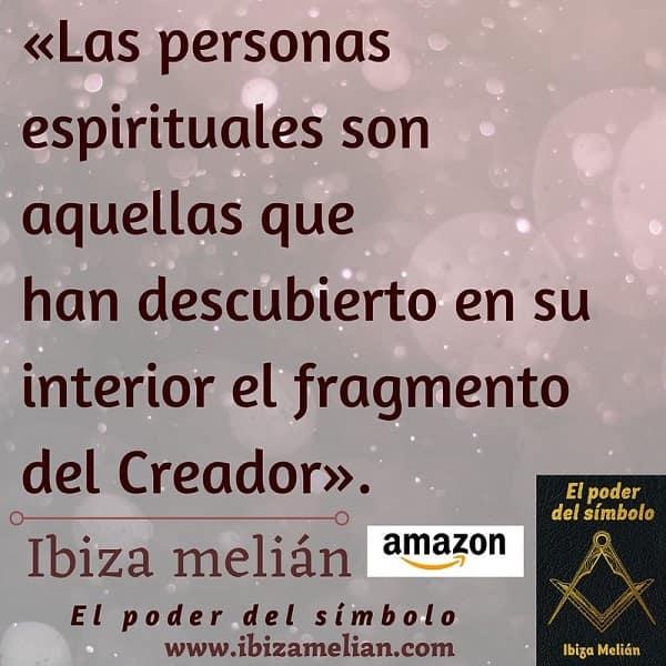 Frase sobre las personas espirituales, de la escritora Ibiza Melián