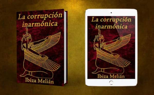 La corrupción inarmónica, de Ibiza Melián