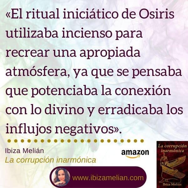 Frase sobre el uso del incienso en el ritual de Osiris