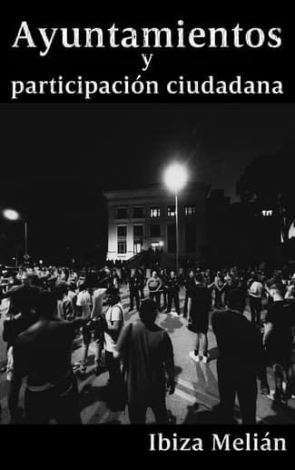 Ayuntamientos y participación ciudadana, libro de la escritora Ibiza Melián