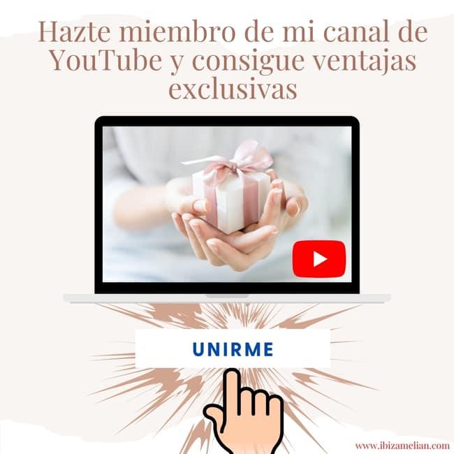 Hazte miembro de mi canal de YouTube